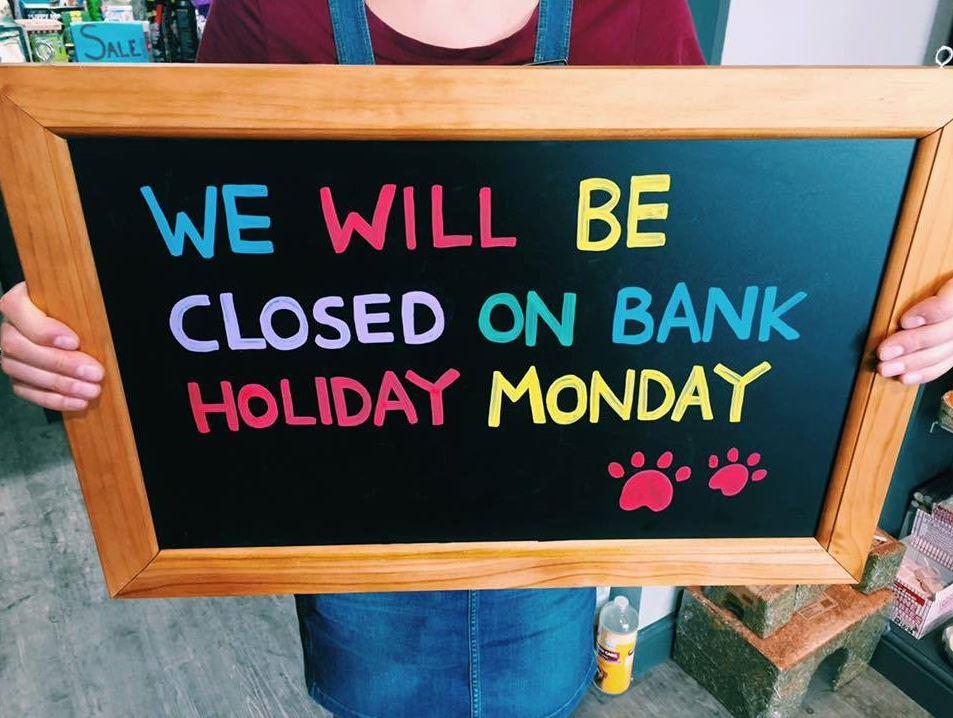 Closed Spring Bank Holiday Monday